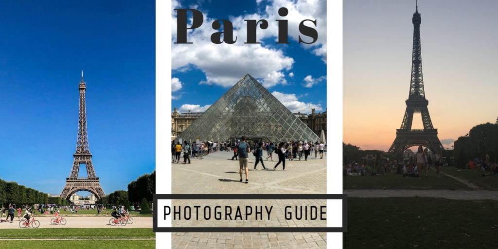 Photography Guide to Paris - Truth of Traveling