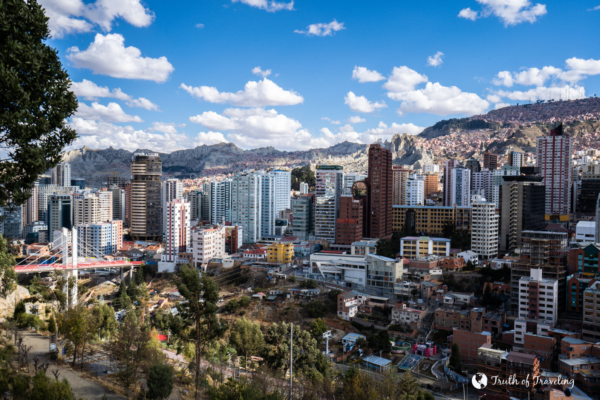 Is La Paz Bolivia Worth Visiting Truth Of Traveling